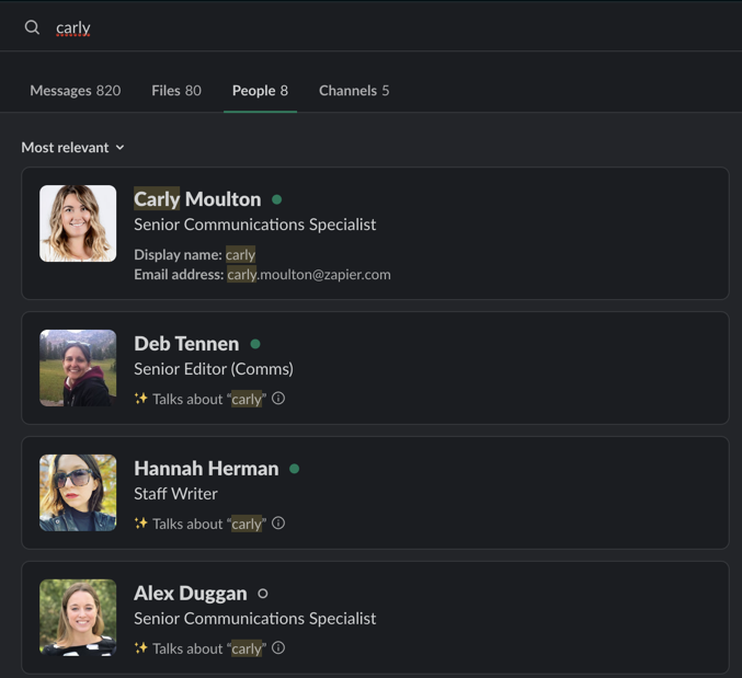 Search for your name in Slack and see who talks about you