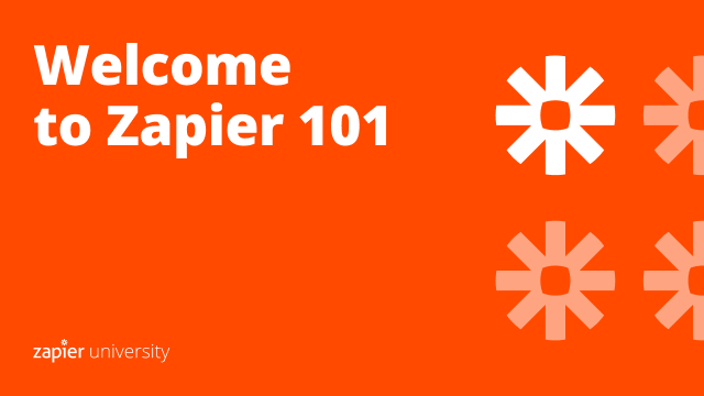 Watch video: Welcome to Zapier 101