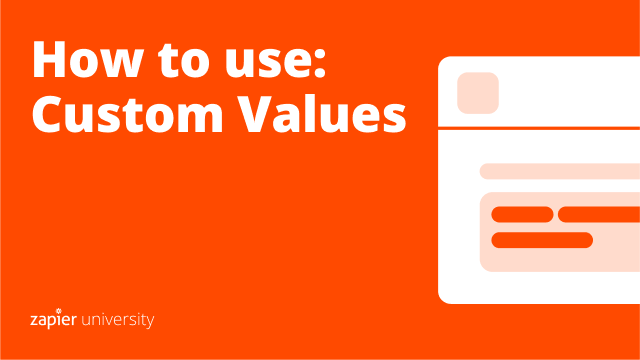 watch video: How to use: Custom Values