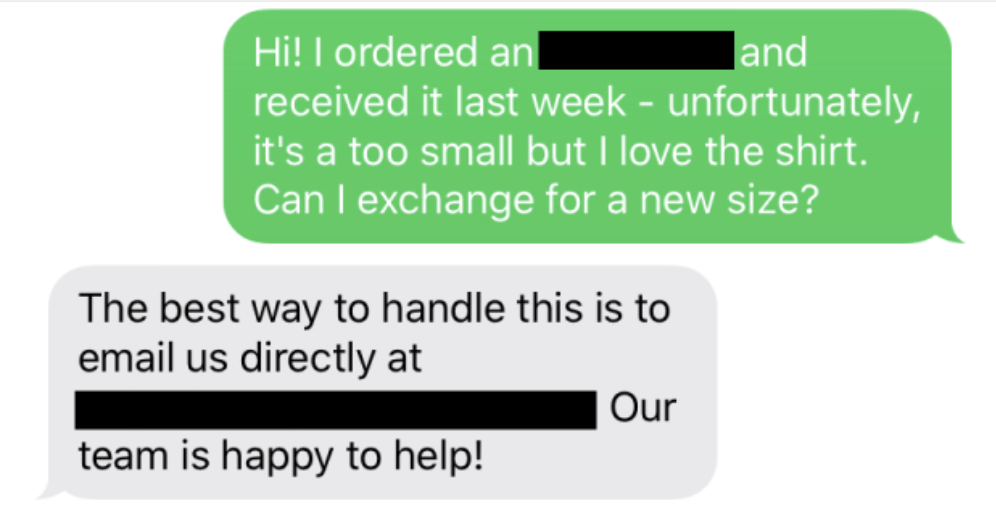 A customer texts a brand to ask if they can return something and they're told to please email instead